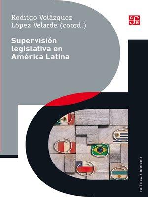 cover image of Supervisión legislativa en América Latina