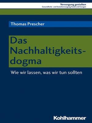 cover image of Das Nachhaltigkeitsdogma