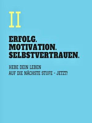 cover image of ERFOLG. MOTIVATION. SELBSTVERTRAUEN (TEIL 2)