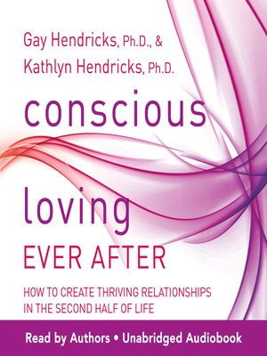 cover image of Conscious Loving Ever After