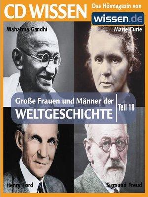 cover image of Teil 18: Sigmund Freud, Henry Ford, Marie Curie, Mahatma Gandhi