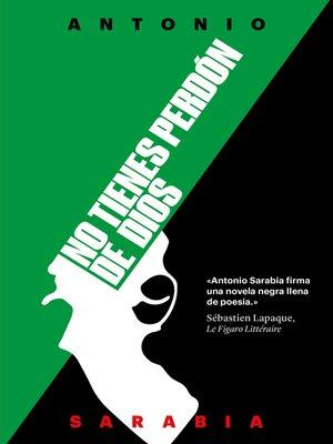 cover image of No tienes perdón de Dios