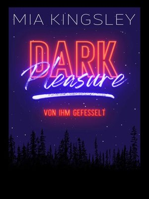 cover image of Dark Pleasure – Von ihm gefesselt