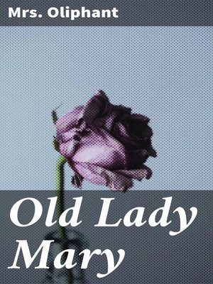 cover image of Old Lady Mary