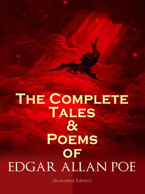 cover image of The Complete Tales & Poems of Edgar Allan Poe (Illustrated Edition)