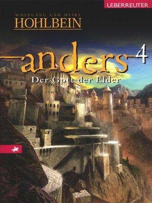 cover image of Anders--Der Gott der Elder (Bd. 4)
