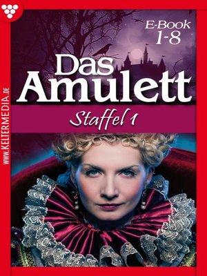 cover image of Das Amulett Staffel 1--Liebesroman
