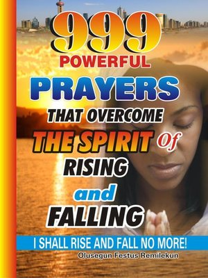 cover image of 999 Powerful Prayers That  Overcome the Spirit   of Rising and Falling