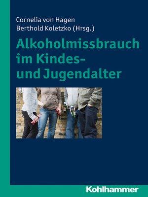 cover image of Alkoholmissbrauch im Kindes- und Jugendalter