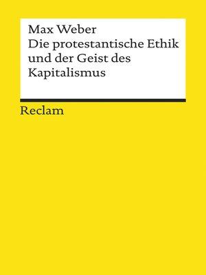 """cover image of Die protestantische Ethik und der """"Geist"""" des Kapitalismus"""