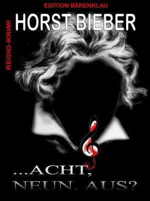 cover image of ...acht, neun, aus?