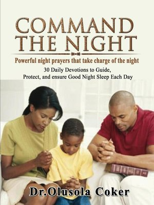 cover image of Command the Night Powerful night prayers that take charge of the night