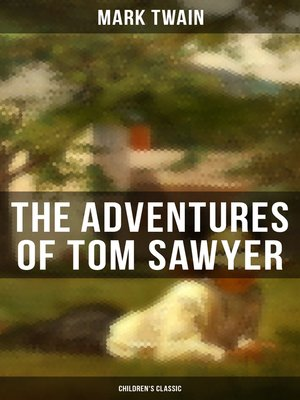 cover image of THE ADVENTURES OF TOM SAWYER (Children's Classic)