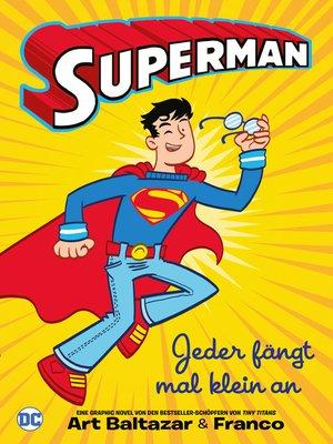 cover image of Superman--Jeder fängt mal klein an