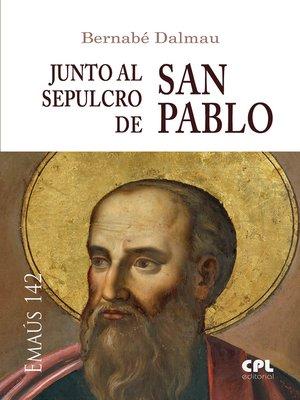 cover image of Junto al sepulcro de san Pablo