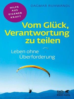 cover image of Vom Glück, Verantwortung zu teilen