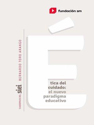 cover image of Ética del cuidado