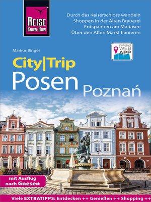 cover image of Reise Know-How CityTrip Posen / Poznań