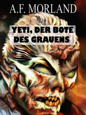 cover image of Yeti, der Bote des Grauens