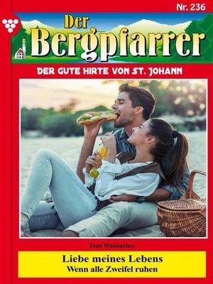 cover image of Der Bergpfarrer 236 – Heimatroman