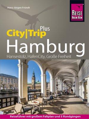 cover image of Reise Know-How Reiseführer Hamburg (CityTrip PLUS)