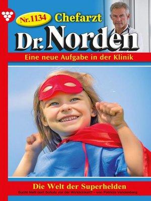 cover image of Chefarzt Dr. Norden 1134 – Arztroman