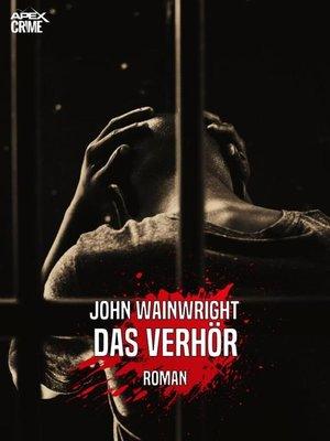 cover image of DAS VERHÖR