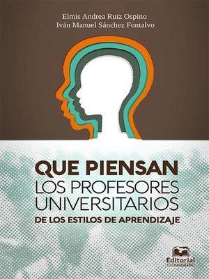 cover image of Qué piensan los profesores universitarios de los estilos de aprendizaje