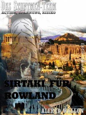 cover image of Sirtaki für Rowland (Das Stuntman-Team)