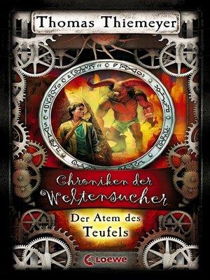 cover image of Chroniken der Weltensucher 4--Der Atem des Teufels