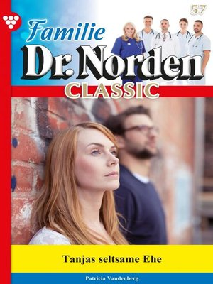 cover image of Familie Dr. Norden Classic 57 – Arztroman