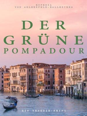 cover image of Der grüne Pompadour (Ein Venedig-Krimi)