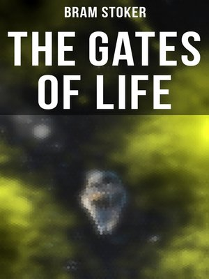 cover image of THE GATES OF LIFE