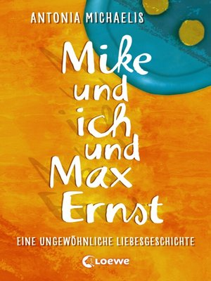 cover image of Mike und ich und Max Ernst