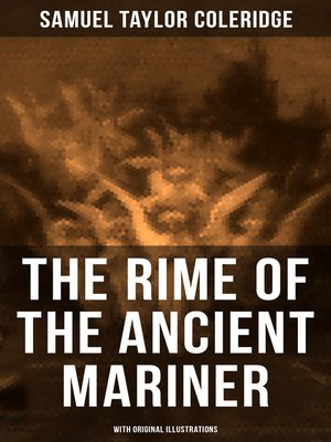 cover image of The Rime of the Ancient Mariner (With Original Illustrations)