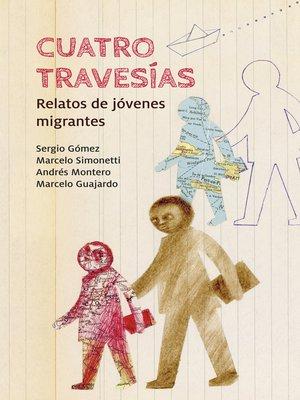 cover image of Cuatro travesías