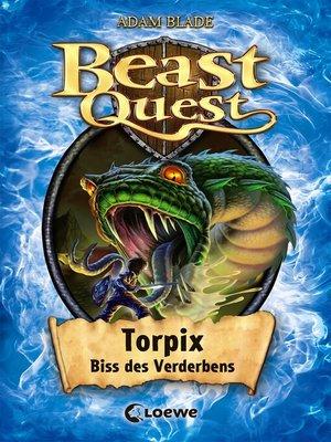 cover image of Beast Quest 54--Torpix, Biss des Verderbens