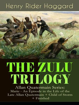 cover image of The Zulu Trilogy– Allan Quatermain Series