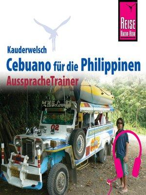 cover image of Reise Know-How Kauderwelsch AusspracheTrainer Cebuano (Visaya)