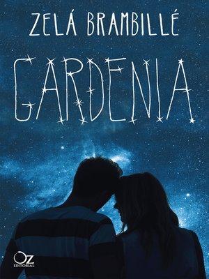 cover image of Gardenia