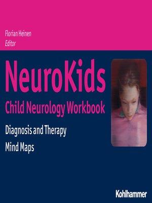 cover image of NeuroKids--Child Neurology Workbook