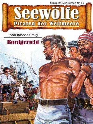 cover image of Seewölfe--Piraten der Weltmeere 16