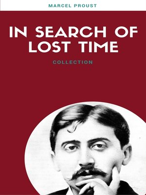 cover image of In Search of Lost Time (All 7 Volumes) (Lecture Club Classics)