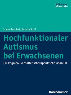 cover image of Hochfunktionaler Autismus bei Erwachsenen