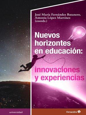 cover image of Nuevos horizontes en educación