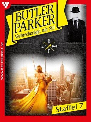 cover image of Butler Parker Staffel 7 – Kriminalroman