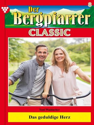 cover image of Der Bergpfarrer Classic 8 – Heimatroman