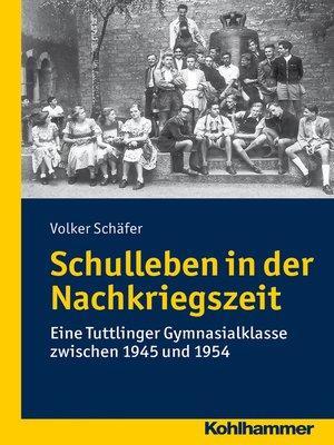 cover image of Schulleben in der Nachkriegszeit