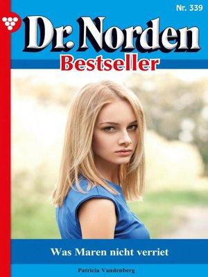 cover image of Dr. Norden Bestseller 339 – Arztroman