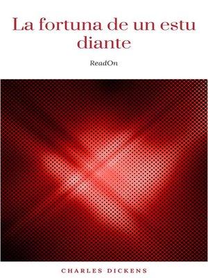 cover image of La fortuna de un estudiante